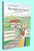The Gate Swings In by Nora Burglon
