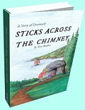 Sticks Across the Chimney by Nora Burglon